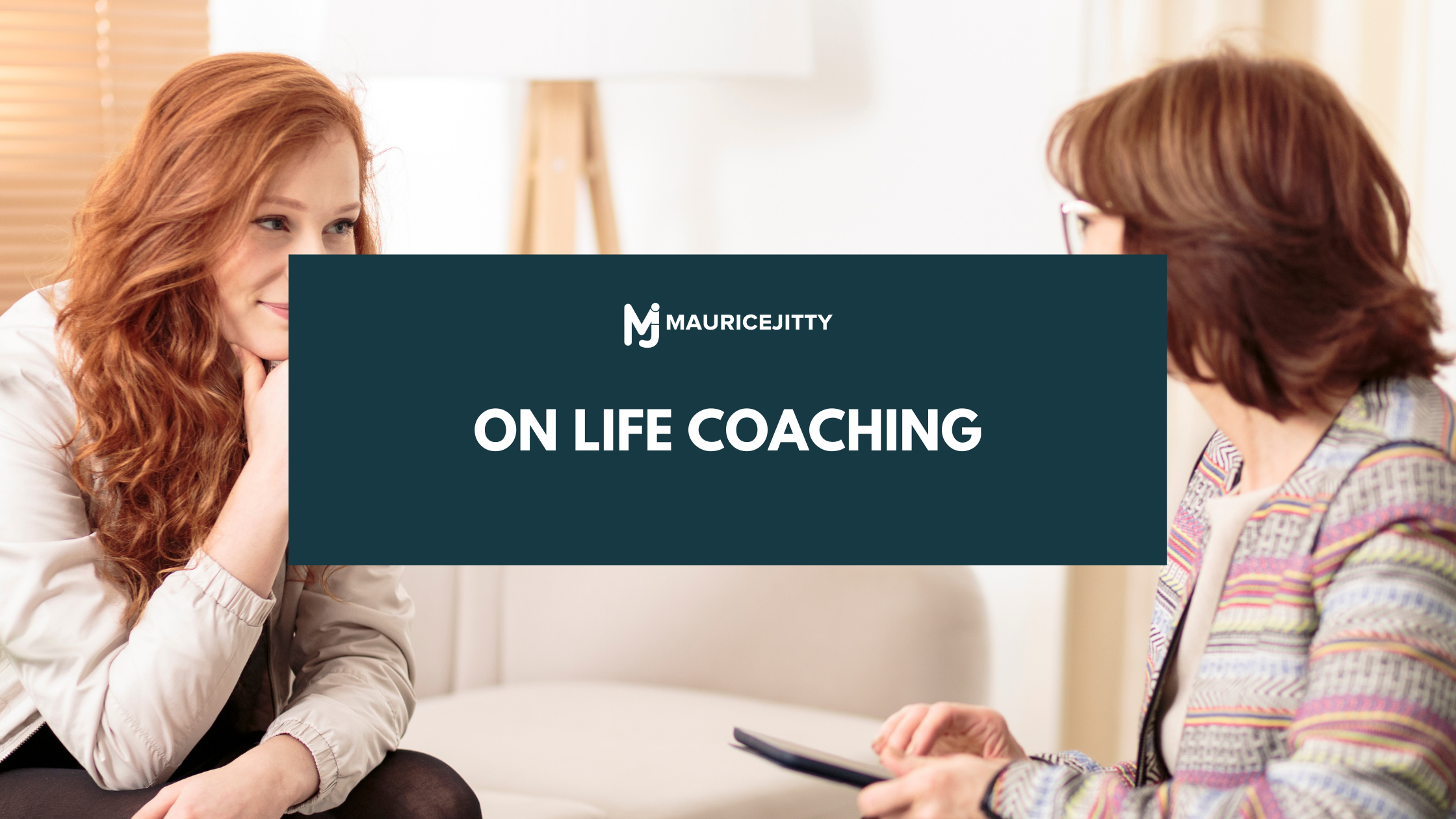 On Life Coaching